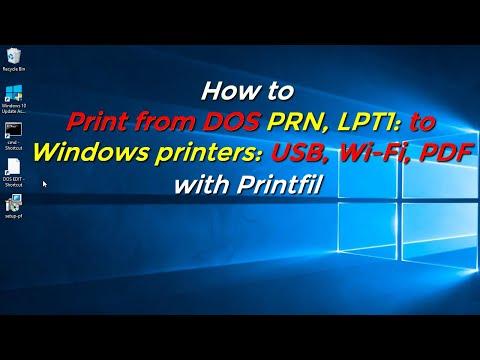 How to Print from DOS PRN, LPT1: to Windows printers: USB, Wi-Fi, PDF