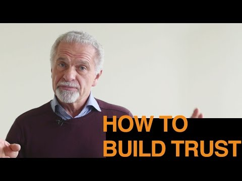How to build trust - 3 simple tips in becoming more trustworthy