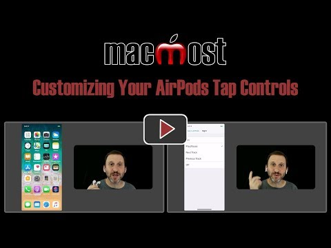 Customizing Your AirPods Tap Controls (MacMost #1794)