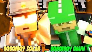 Boboiboy Galaxy Boboiboy Solar Vs Boboiboy Daun Minecraft