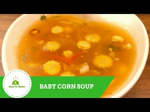 How to make Baby corn soup