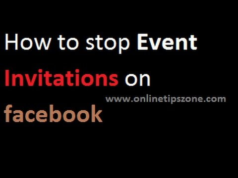 How to stop Event Invitations on facebook from friends