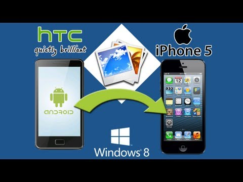 HTC to iPhone 5 [Photos Transfer]: Best Way to Transfer HTC Photos/Pictures to iPhone 5 In batch