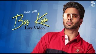 Live with MANKIRT AULAKH before release of BAS KAR