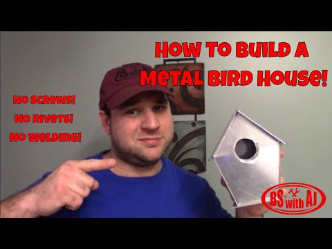 How To Build A Metal Bird House