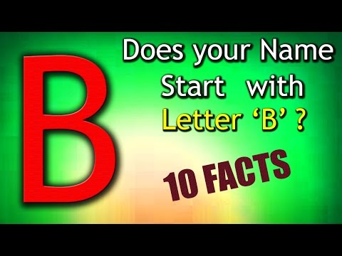 10 Facts about the People whose name starts with Letter 'B' | Personality Traits