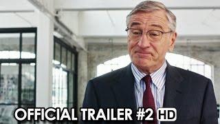 The Intern ft. Robert De Niro, Anne Hathaway - Official Trailer #2 (2015) HD