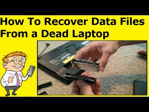 How To Recover Data Files From a Dead Laptop