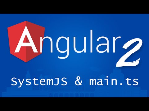 Angular 2 for Beginners - Tutorial 4 - SystemJS and main.ts