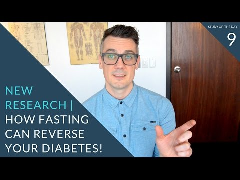NEW RESEARCH: fasting could REVERSE YOUR DIABETES | study of the day 9