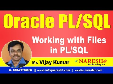 Working with Files in PL/SQL | Oracle PL/SQL Tutorial Videos | Mr.Vijay Kumar