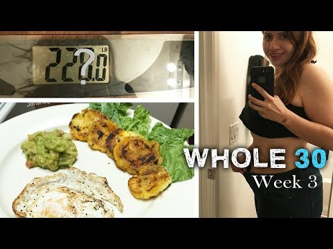 Whole 30, How much was this week? How much have a I lost? - The290ss