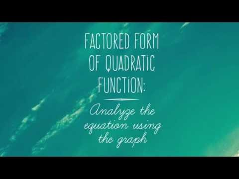 Quadratic Functions: Features from Factored Form