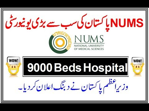 NUMS University Update (Expansion and Relocation /9000 Beds Hospital)