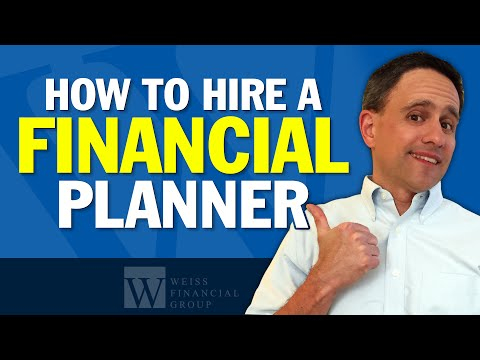 Hiring a Financial Planner - 15 Things to Check Before Hiring One to Help You