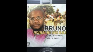 Owerri Bongo by Bruno  Osinachi Adi Nma  the latest Hit   2016