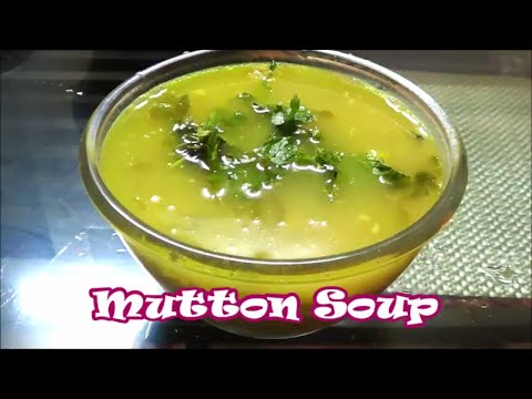 Healthy Mutton Soup (Indian Style)