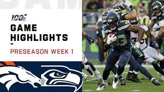 Broncos vs. Seahawks Preseason Week 1 Highlights   NFL 2019