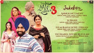 Nikka Zalidar 3 - Full Movie Audio Jukebox | Ammy Virk, Wamiqa Gabbi, Sonia Kour