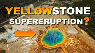 Yellowstone Supervolcano - Is a Mega-Colossal Eruption Overdue in Our Lifetime?