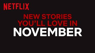 Download New to Netflix US   November   Netflix Video
