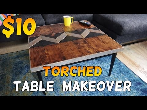 $10 Torched Table Makeover!