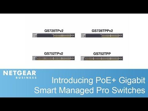 Introducing NETGEAR PoE+ Gigabit Smart Managed Pro Switches