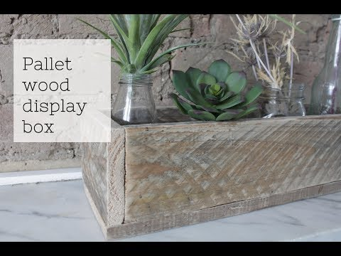 How to make a pallet wood display box