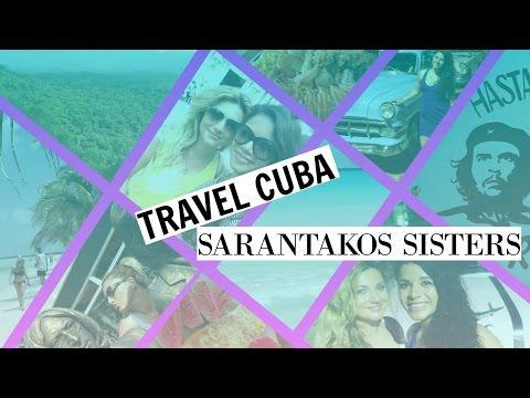 TRAVEL CUBA | SARANTAKOS SISTERS