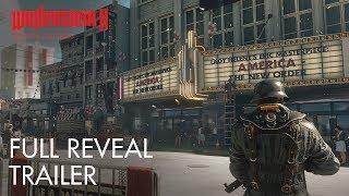 Wolfenstein II: The New Colossus – E3 2017 Full Reveal Trailer