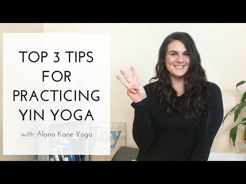 Yin Yoga for Beginners – 3 Tips on How to Practice Yin with Alana Kane Yoga