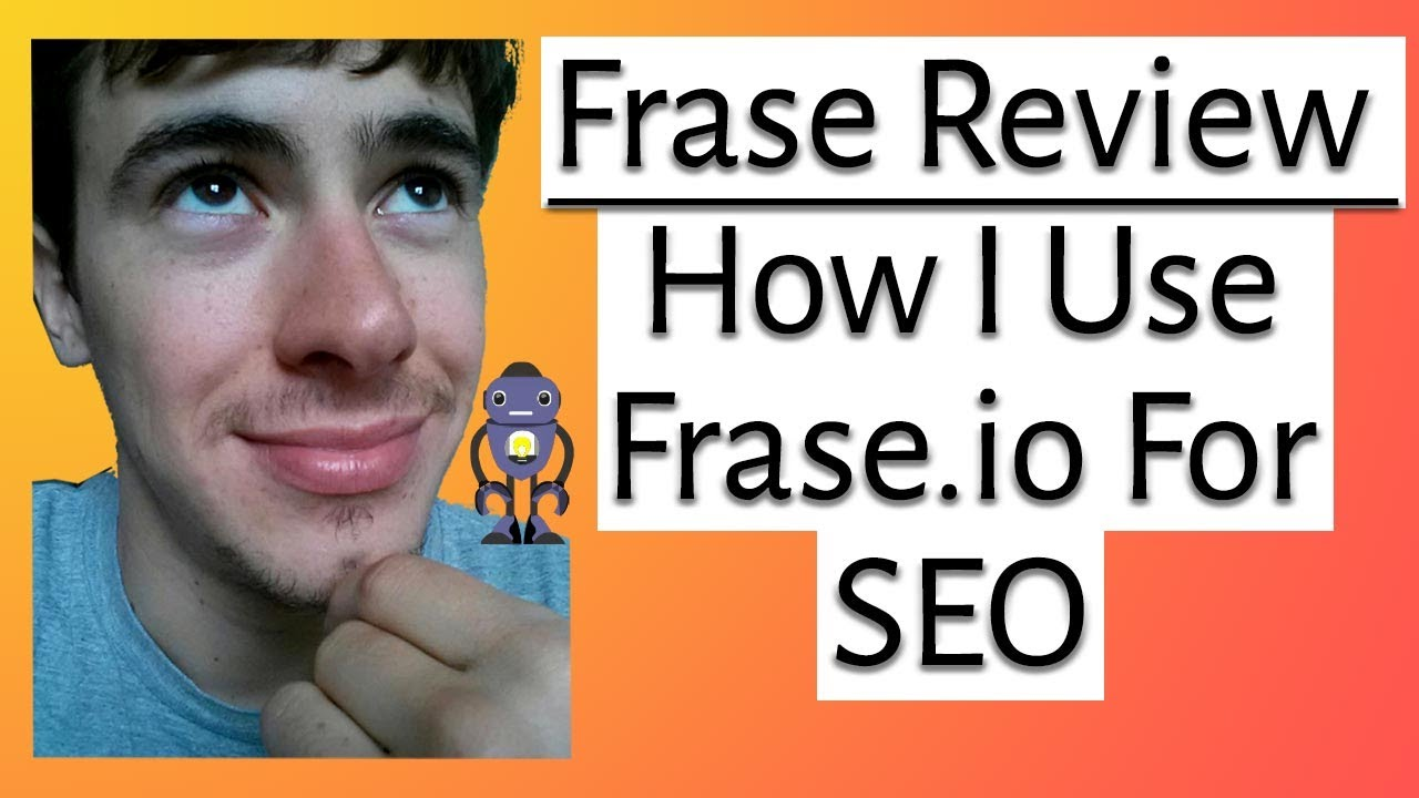 Frase Review - How to Use Frase.io For SEO in 2021