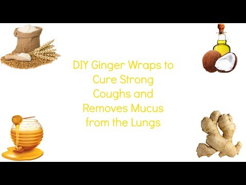 DIY Ginger Wraps to Cure Strong Coughs and removes Mucus from the Lungs Just in One Night
