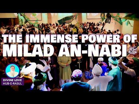E32   Power of Milad Nabi ﷺ ★ Divine Love  Hub E Rasul  ★