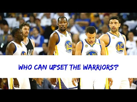 Who Can UPSET the Warriors?