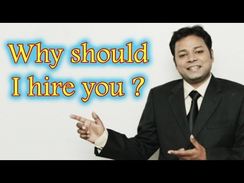 Why should I hire you | How to answer this job interview question