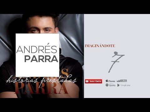 Imaginándote-Andrés Parra