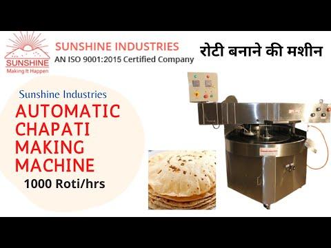 Chapati Making Machine - Sunshine Industries