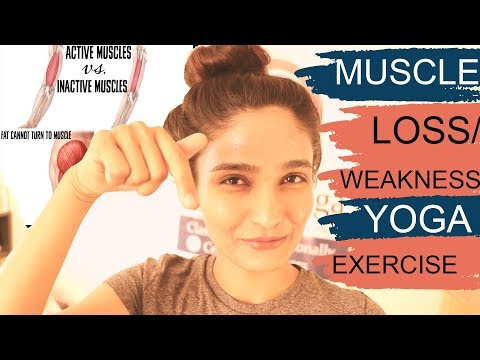 Muscle weakness treatment | Yoga exercise | Muscle loss strength | recovery | elders yoga