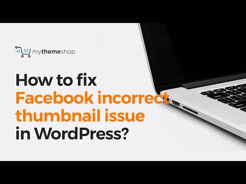 How to fix Facebook incorrect thumbnail issue in WordPress?