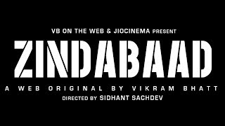 Zindabaad | Official Trailer | A Web Original By Vikram Bhatt