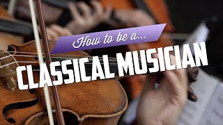 Download How to be a Classical Musician Video