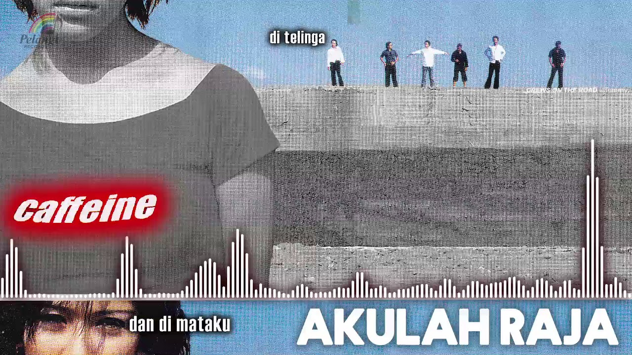 Download Caffeine - Akulah Raja MP3 Gratis