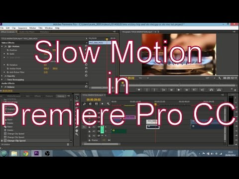 How To Create Slow Motion Video In Adobe Premiere Pro CC
