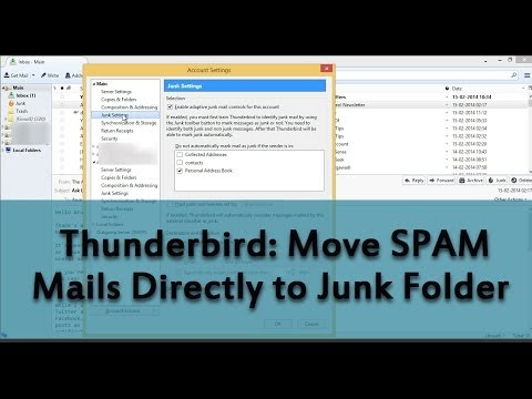 Thunderbird: Move SPAM Mails Directly to Junk Folder