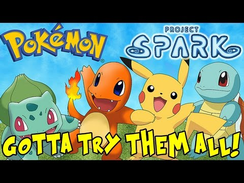 Pokemon (Gotta Try Them All!)    Project Spark   Xbox One Gameplay Part 66