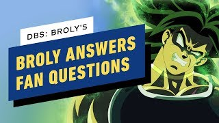 Broly from Dragon Ball Super: Broly Answers Fan Questions
