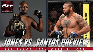 UFC 239 fight card, predictions: Previewing Jones vs. Santos | State of Combat | CBS Sports HQ
