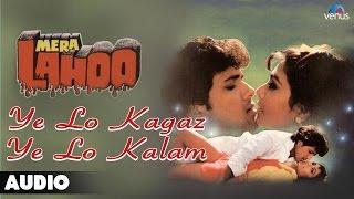 Mera Lahoo :Ye Lo Kagaz Ye Lo Kalam Full Audio Song | Govinda, Kimi Katkar |