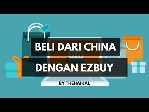 Cara Membeli Barang China Menggunakan EzBuy
